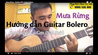 [Bolero] Mưa Rừng - Hướng Dẫn Guitar