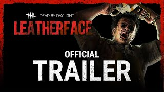 Dead by Daylight | Leatherface™ - Trailer