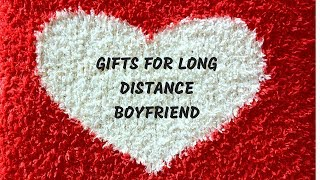 Top 7 Gifts For Boyfriend In Long Distance Relationship