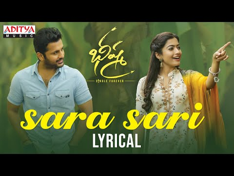 Sara Sari Lyrical Bheeshma Movie Nithiin Rashmika Venky Kudumula Mahati Swara Sagar Youtube