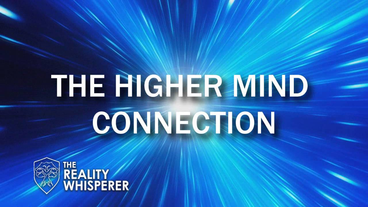 The Higher Mind Connection (Transition of Energies)