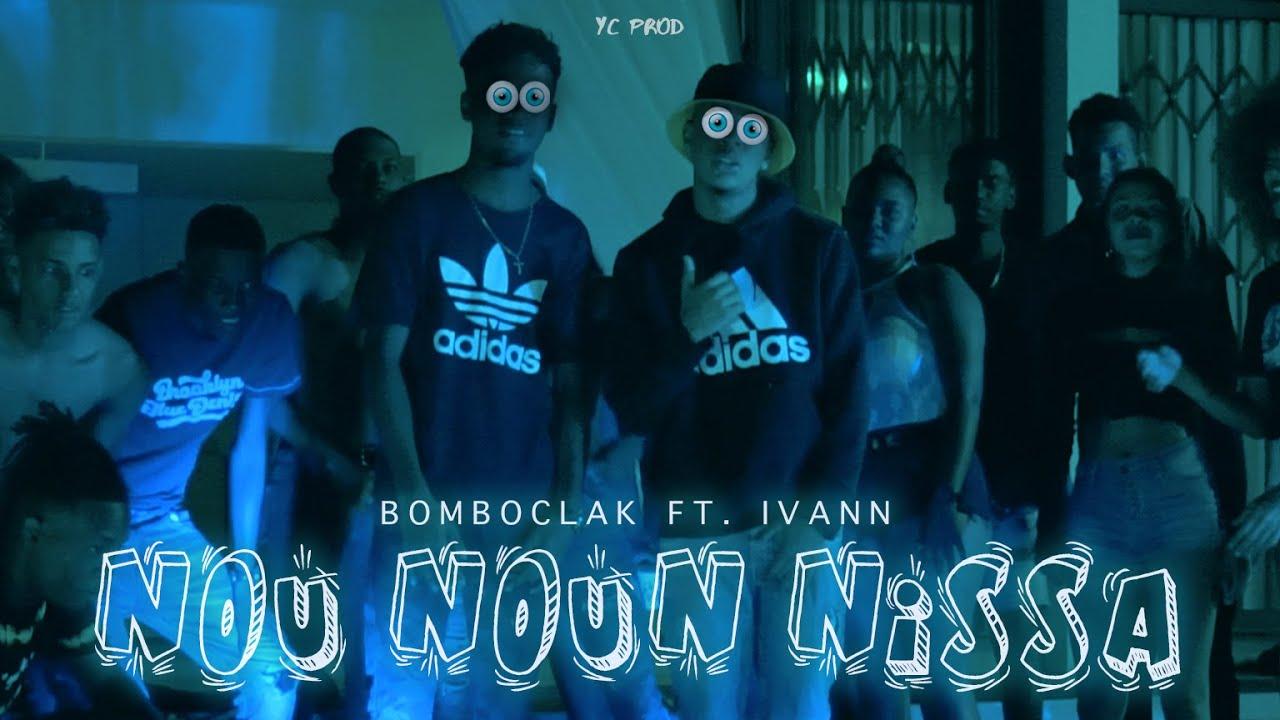 Download Bomboclak - Nou Noun Nissa (Clip Officiel)