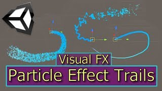 Particle System Trails | Unity Particle Effects | Visual FX
