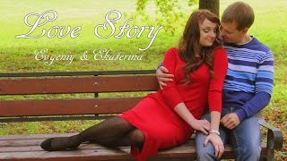 Love Story. История любви Евгения и Екатерины. Производство Andrianov Film
