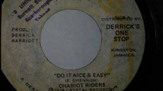 Chariot Riders - Do it nice & easy