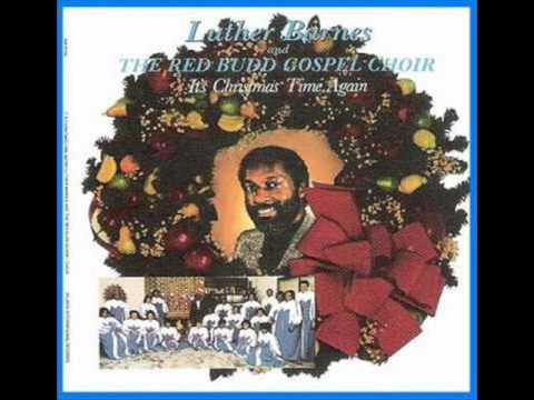 Luther Barnes & RBGC-Hallelujah To The King
