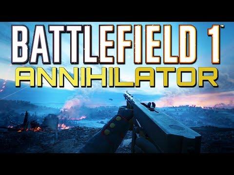 Battlefield 1: New Annihilator is Amazing! Weapon Crate Update! (PS4 Pro Multiplayer Gameplay)