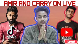 CARRYMINATI AND AMIR SIDDIQUI ON LIVE // FEKU NEWS //  // YOUTUBE VS TIKTOK // TIKTOK BAN INDIA //
