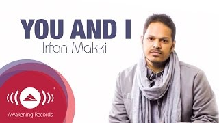 Watch Irfan Makki You  I video