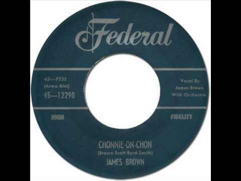 JAMES BROWN & THE FAMOUS FLAMES - CHONNIE ON CHON [Federal 12290] 1957