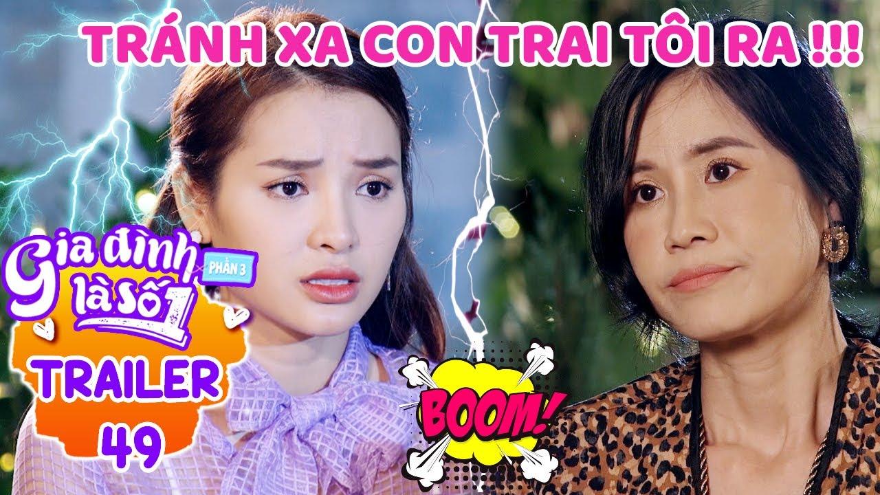 Gia đình là số 1 Phần 3 | Trailer Tập 49 : Phim Gia Đình Việt hay nhất 2020 - Phim Sitcom Hài HTV7