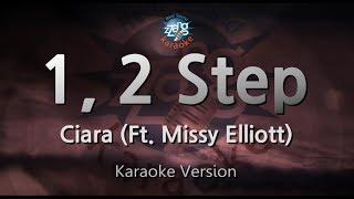 Ciara-1, 2 Step (Ft. Missy Elliott) (Melody) (Karaoke Version) [ZZang KARAOKE]