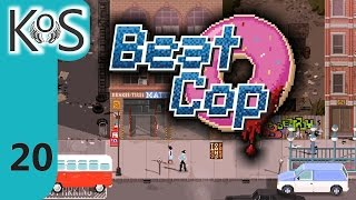 Beat Cop Ep 20: A Field Visit - First Look - Let's Play, Gameplay