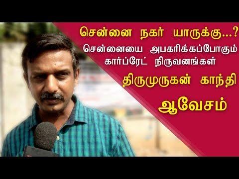 thirumurugan gandhi on evacuation of slum dwellers tamil live news, tamil news today, tamil, redpix