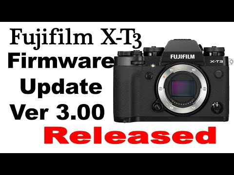 Fujifilm X T3 Firmware Update V3.00 Released