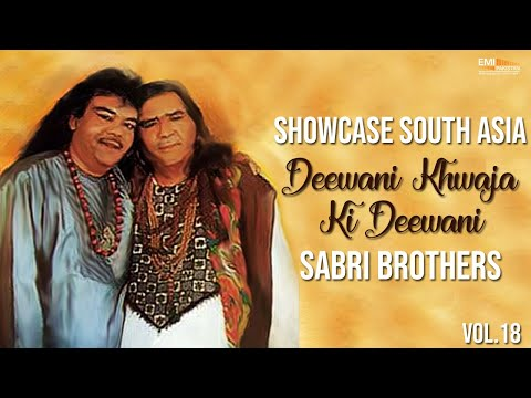 Deewani Khwaja Ki Deewani | Sabri Brothers | Showcase South Asia - Vol.18