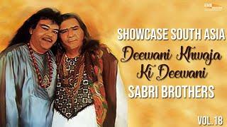 Deewani Khwaja Ki Deewani   Sabri Brothers   Showcase South Asia - Vol.18