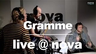 Gramme - Too High • Live @ Nova