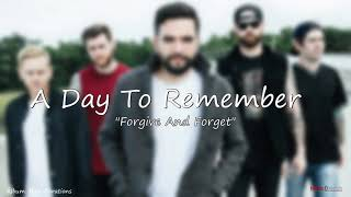 A Day To Remember   Forgive And Forget