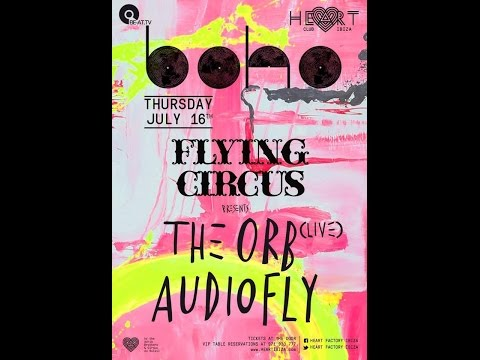 The orb live at boho with flying circus, heart club, ibiza 16 Jul 2015