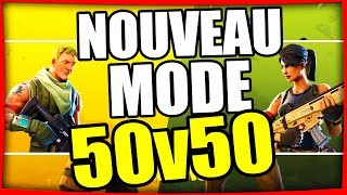50V50 ! NOUVEAU MODE FORTNITE BATTLE ROYALE Fr