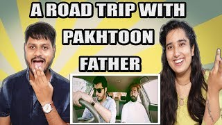 Indian Reaction On A Road Trip With Pakhtoon Father By Our Vines & Rakx Production | Krishna Views