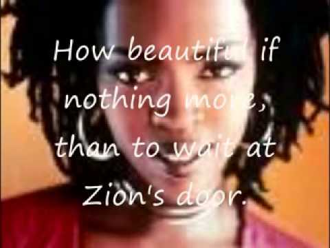 Lauryn Hill   to Zion lyrics low