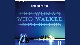 The Woman Who Walked Into Doors: VIII. Facts of Life