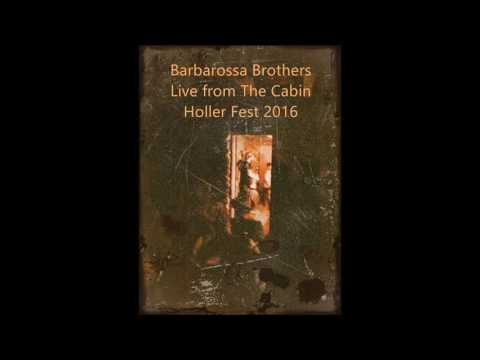 Barbarossa Brothers - Holler Fest 2016