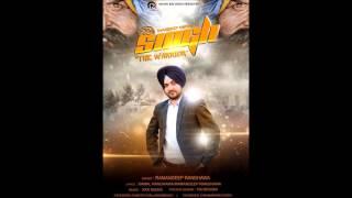 Singh The Warrior! Ramandeep Randhawa! xxx music