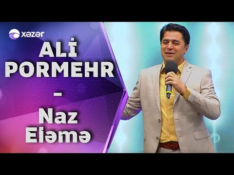 Ali Pormehr - Naz Eləmə (5də5)
