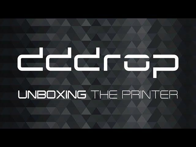 Unboxing the dddrop 3D printer