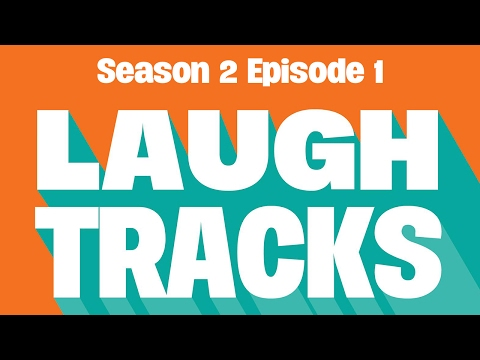 Season 2 Episode 1 Laugh Tracks