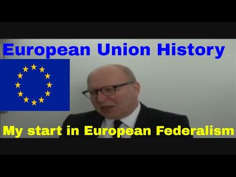 European Union History-My start in European Federalism