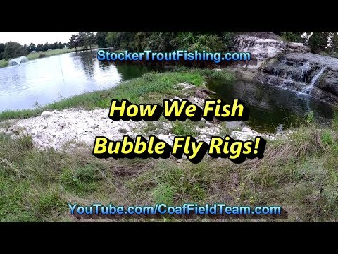 How We Fish Bubble Fly Rigs #flyfishing