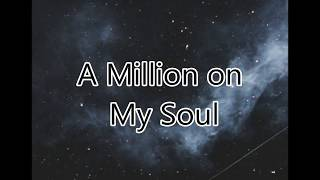 Alexiane A Million On My Soul Lyrics HD