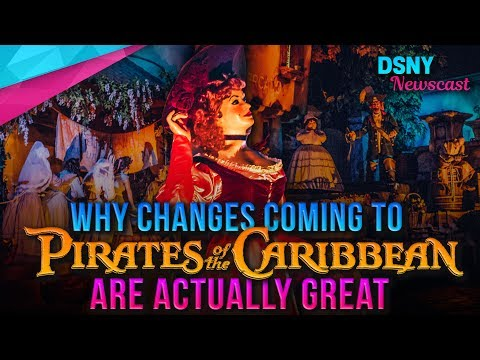 Why The Changes Coming to Pirates of the Caribbean Are Actually Great - Disney News - 6/30/17