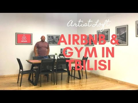 My 2nd Airbnb and Gym in Tbilisi, Georgia!