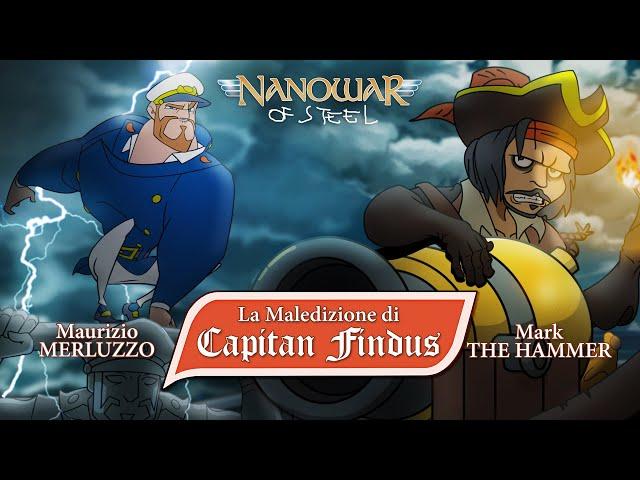 Nanowar Of Steel - La Maledizione di Capitan Findus@Maurizio Merluzzo@Mark The Hammer / Marco Arata