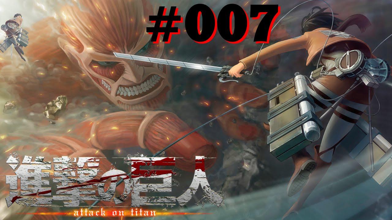 Let's Play Attack on Titan: WoF #007 Der geheimnisvolle ...