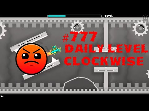 DAILY LEVEL #777 Geometry Dash 2.11 el nivel CLOCKWISE