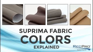 Suprima Fabric Colors Explained