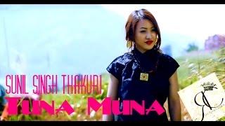 Sunil Singh Thakuri - Tuna Munapo Laayeu || best nepali romantic video || official HD