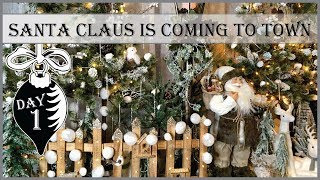 Santa Claus Is Coming to Town 🎅 | 1st Day of Vintage Christmas 2019