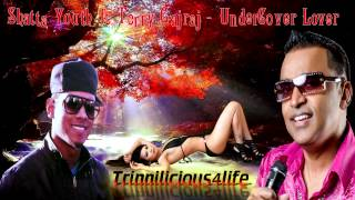 Shatta Youth ft Terry Gajraj - UnderCover Lover [ 2015 Guyana Chutney/Soca ] Brand New Release