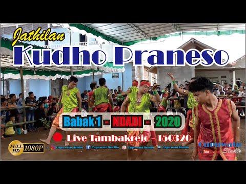 KUDHO PRANESO Babak 1 NDADI Live Tambakrejo 150320-Jathilan