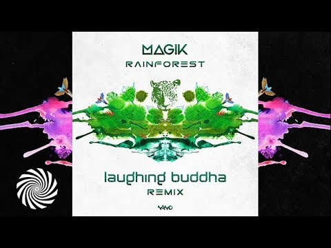 Magik - Rainforest (Laughing Buddha Remix)
