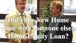 Did your New Home come with someone else's Home Equity Loan?