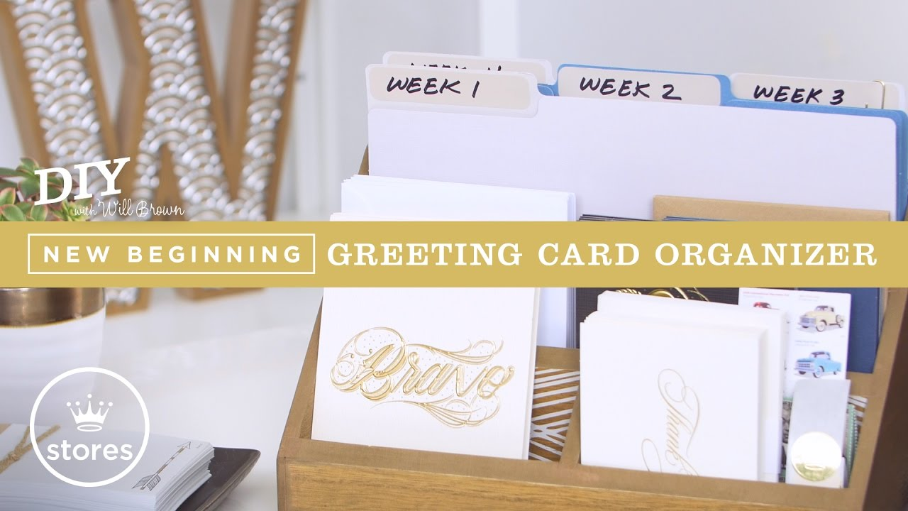 Greeting Card Organizer Diy With Will Brown Youtube