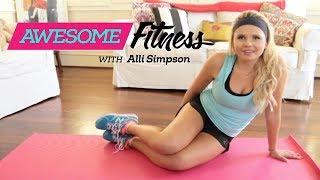 Repeat youtube video Alli Simpson AwesomeFITNESS: Killer Abs Workout